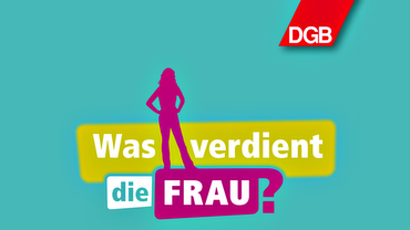 Was verdient die Frau? Logo DGB-Projekt